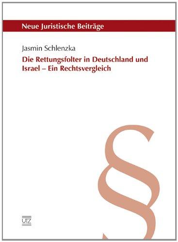 9783831640409: Die Rettungsfolter in Deutschland und Israel - ein Rechtsvergleich