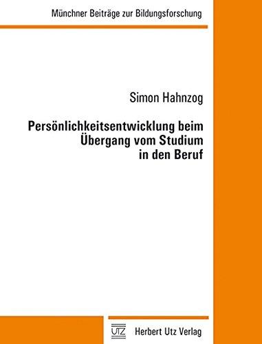 Persönlichkeitsentwicklung beim Übergang vom Studium in den Beruf: Simon Hahnzog