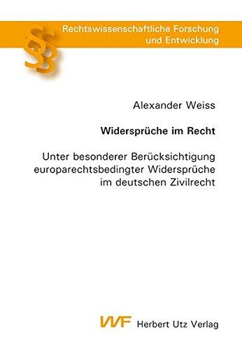 Widersprüche im Recht: Alexander Weiss