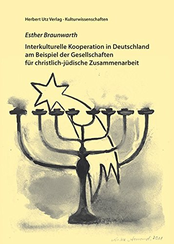 Interkulturelle Kooperation in Deutschland am Beispiel der Gesellschaften für christlich-j&...