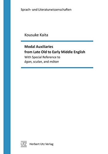 9783831643783: Modal Auxiliaries from Late Old to Early Middle English