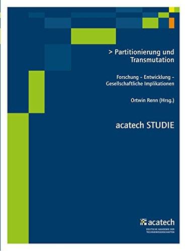 9783831643806: Partitionierung und Transmutation: Forschung - Entwicklung - Gesellschaftliche Implikationen
