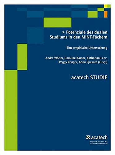 Potenziale des dualen Studiums in den MINT-Fächern: Andrä Wolter