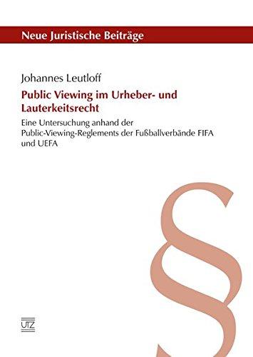 9783831644292: Public Viewing im Urheber- und Lauterkeitsrecht: Eine Untersuchung anhand der Public-Viewing-Reglements der Fu�ballverb�nde FIFA und UEFA