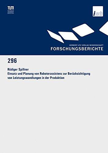 Einsatz und Planung von Roboterassistenz zur Berücksichtigung von Leistungswandlungen in der ...