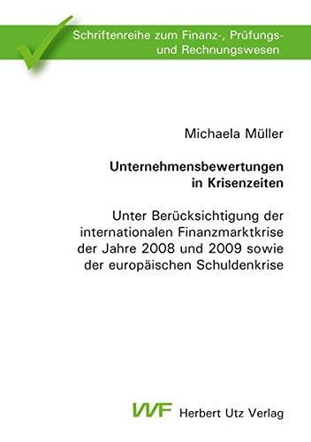 Unternehmensbewertungen in Krisenzeiten: Michaela M�ller