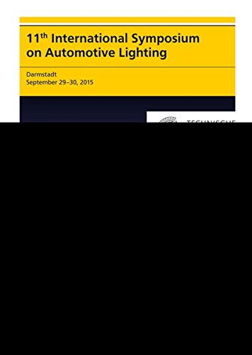 9783831644810: 11th International Symposium on Automotive Lighting - ISAL 2015 - Proceedings of the Conference: Volume 16