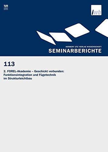 2. FOREL-Akademie - Geschickt verbunden: Funktionsintegration und Fügetechnik im ...