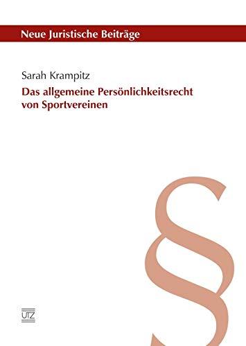 Das allgemeine Personlichkeitsrecht von Sportvereinen: Sarah Krampitz