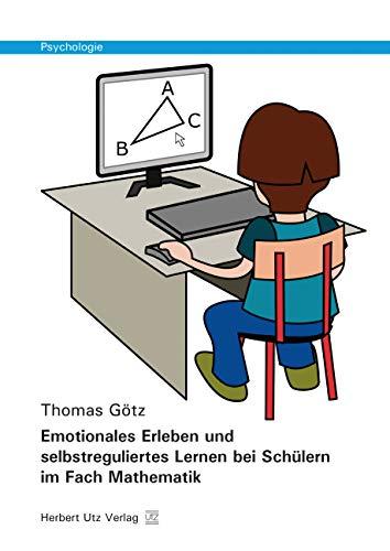 9783831681341: Emotionales Erleben und selbstreguliertes Lernen bei Schülern im Fach Mathematik