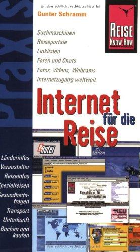 9783831710102: Internet f�r die Reise: Suchmaschinen, Reiseportale, Linklisten, Foren und Chats, Fotos, Videos, Webcams, Internetzugang weltweit