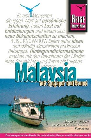 9783831710256: Malaysia mit Singapur und Brunei. Das komplette Handbuch für individuelles Reisen und Entdecken auch abseits der Hauptrouten (Livre en allemand)