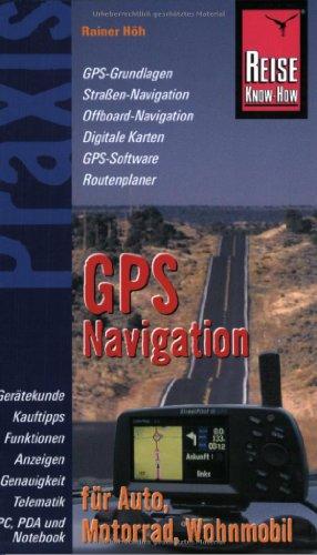 9783831710904: GPS-Navigation für Auto, Motorrad, Wohnmobil.