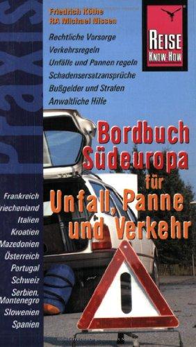 9783831711734: Bordbuch Sudeuropa fur Unfall, Panne und Verkehr.