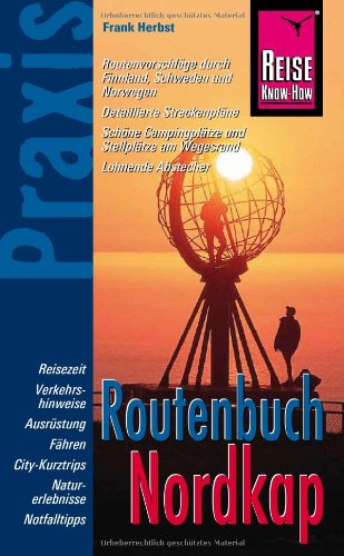 9783831713875: Reise Know-How Praxis: Routenbuch Nordkap: Ratgeber mit vielen praxisnahen Tipps und Informationen