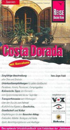 9783831714407: Costa Dorada. Urlaubshandbuch. Mit Barcelona