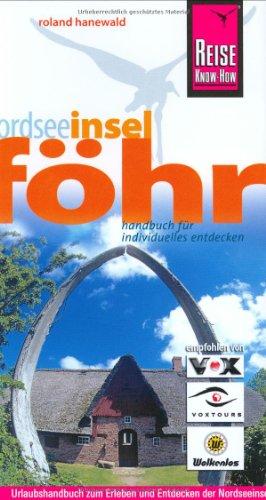 9783831715565: Insel Föhr Urlaubshandbuch: Urlaubshandbuch zum Erleben und Entdecken der Nordseeinsel Föhr