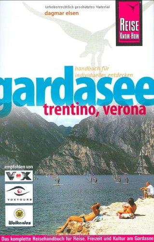 9783831715596: Gardasee, Trentino, Verona: Das komplette Handbuch für individuelles Reisen und Entdecken