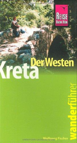 9783831716944: Kreta - der Westen. Wanderführer