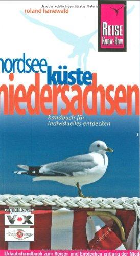 9783831717231: Nordseeküste Niedersachsen. Urlaubshandbuch: Urlaubshandbuch zum Reisen und Entdecken entlang der Niedersächsischen Nordseeküste