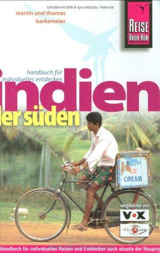 9783831717767: Indien - der Süden: Handbuch für individuelles Reisen und Entdecken auch abseits der Hauptreiserouten in allen Regionen Südindiens