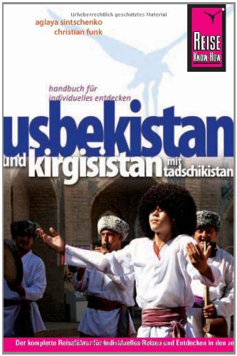 9783831718788: Reise Know-How Usbekistan und Kirgisistan mit Tadschikistan: Reiseführer für individuelles Entdecken