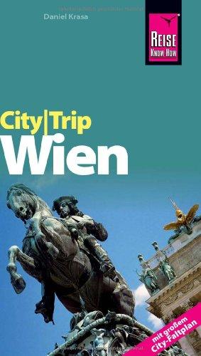 ReiseKnowHow CityTrip WIEN - mit großem City-Faltplan (2011) - Krasa, Daniel