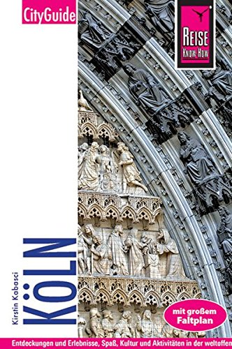 9783831720347: Reise Know-How CityGuide Köln: Reiseführer mit Faltplan