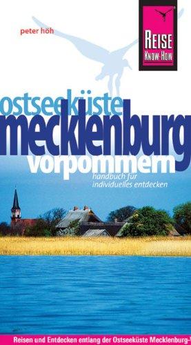 9783831720613: Reise Know-How Ostseeküste Mecklenburg-Vorpommern: Reiseführer für individuelles Entdecken
