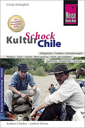 9783831721115: Reise Know-How KulturSchock Chile