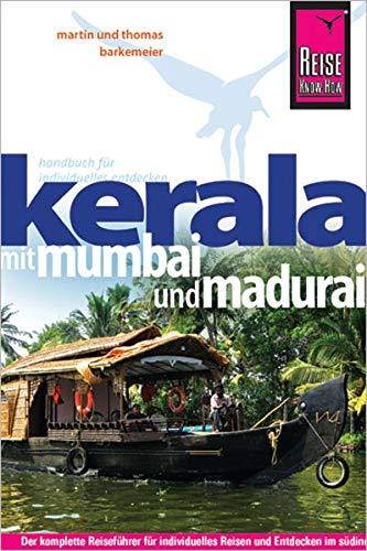 9783831721153: Reise Know-How Kerala mit Mumbai und Madurai: Reiseführer für individuelles Entdecken
