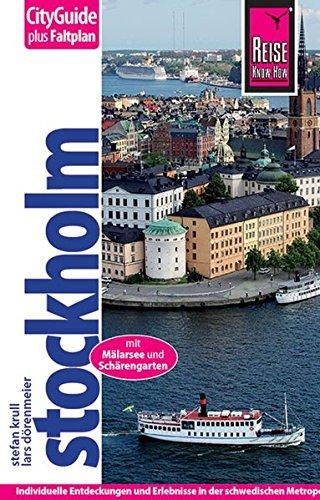 Stockholm mit Mälarsee und Schärengarten: Reiseführer mit: Dörenmeier, Lars, Krull,