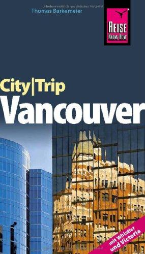 9783831721436: Reise Know-How CityTrip Vancouver: Reiseführer mit Faltplan