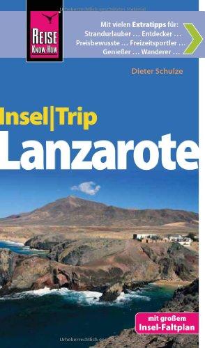 9783831722181: Reise Know-How InselTrip Lanzarote: Reiseführer mit Insel-Faltplan