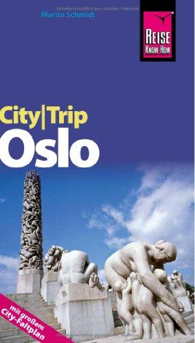 9783831722228: Reise Know-How CityTrip Oslo: Reiseführer mit Faltplan