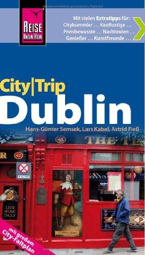 9783831722457: Reise Know-How CityTrip Dublin: Reiseführer mit Faltplan