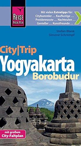 9783831722648: Reise Know-How CityTrip Yogyakarta und Borobudur: Reisef�hrer mit Faltplan