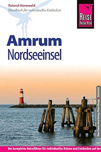 9783831722853: Reise Know-How Amrum: Reiseführer für individuelles Entdecken