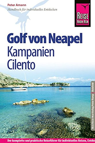 9783831722990: Reise Know-How Golf von Neapel, Kampanien, Cilento