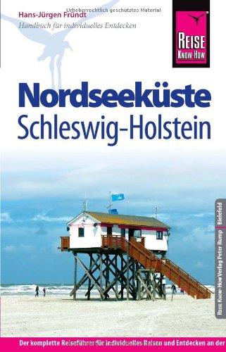 9783831723102: Reise Know-How Nordseeküste Schleswig-Holstein: Reiseführer für individiduelles Entdecken