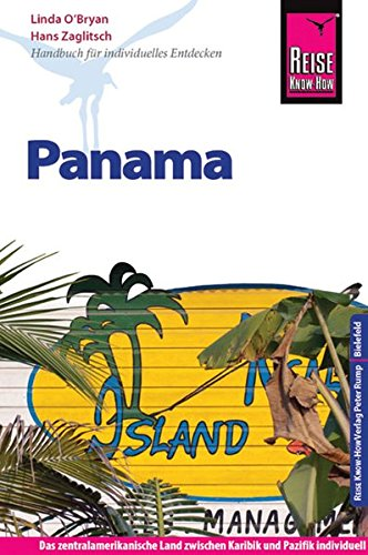 Reise Know-How Panama: Hans Zaglitsch Linda O'Bryan
