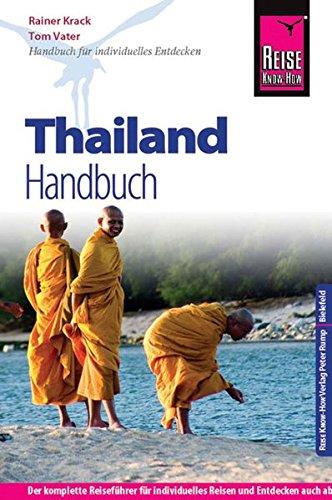 9783831723225: Reise Know-How Thailand Handbuch: Reiseführer für individuelles Entdecken
