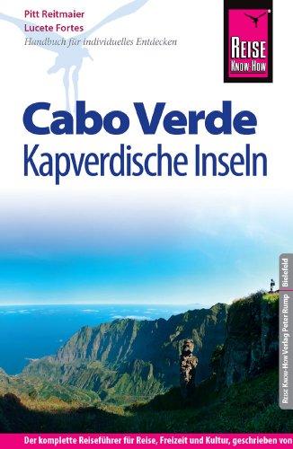 9783831723591: Reise Know-How Cabo Verde - Kapverdische Inseln: Reisef�hrerf�rindividuellesEntdecken
