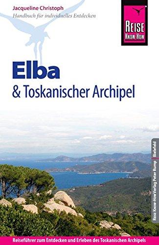 9783831724048: Reise Know-How Elba und Toskanischer Archipel