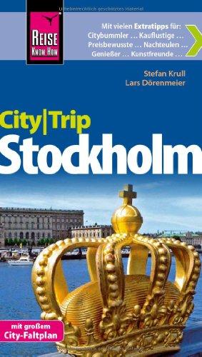 Reise Know-How CityTrip Stockholm: Reiseführer mit Faltplan: Lars Dörenmeier, Stefan