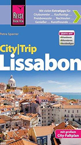 9783831726387: Reise Know-How CityTrip Lissabon: Reiseführer mit Faltplan und kostenloser Web-App