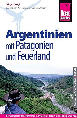 9783831726929: Reise Know-How Argentinien mit Patagonien und Feuerland