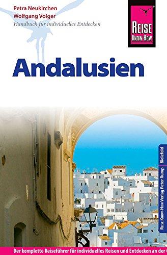 Reise Know-How Reiseführer Andalusien: Neukirchen, Petra /