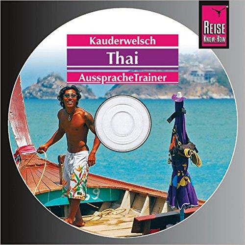 9783831760091: Thai Wort für Wort. Kauderwelsch AusspracheTrainer. CD