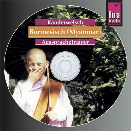9783831760824: Burmesisch. Kauderwelsch AusspracheTrainer. CD